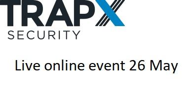 TrapX Webinar May 26 2020
